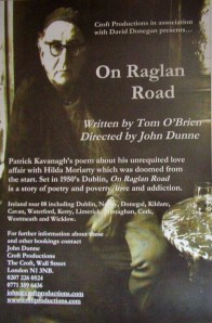 download the script here: http://shop.stagescripts.com/categories/plays/full-length/drama/on-raglan-road.html